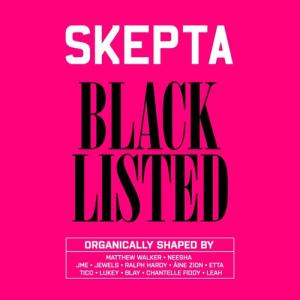 Album Review: Skepta –Blacklisted