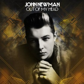 Single Review: John Newman – Out Of My Head