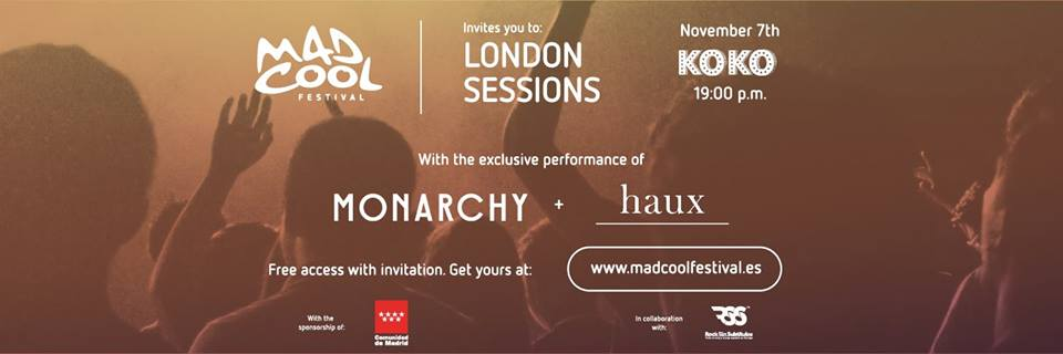 Live Review: Mad Cool Festival 'London Sessions' with Haux and Monarchy @ Koko, London